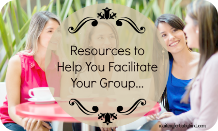 Resources to Help You Facilitate Your Group