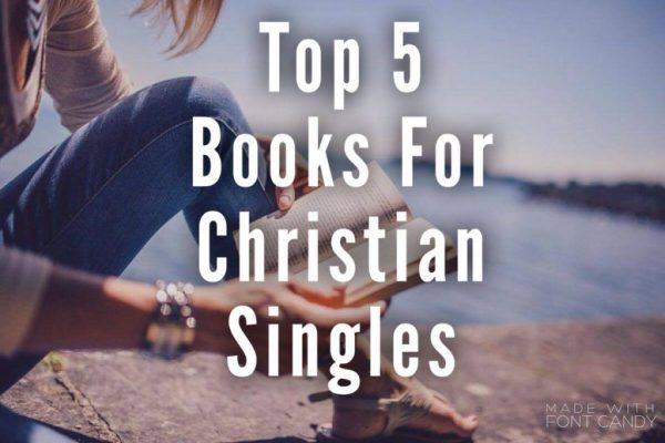 Top 5 Books for Christian Singles Under $10