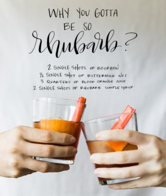 Why You Gotta Be So Rhubarb? cocktail