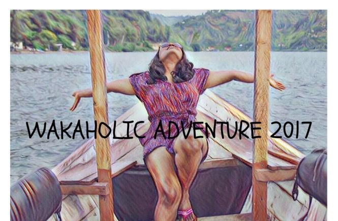 Wakaholic Adventure 2017