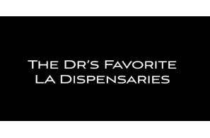 The Dr.'s Favorite LA Dispensaries – LA Dispensary Review – March 22, 2021