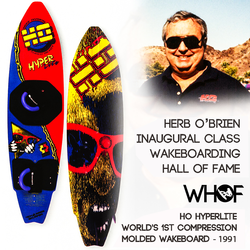 Herb O'Brien HO Hyperlite Wakeboarding Hall of Fame