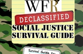 WFR's Declassified Social Justice Survival Guide: Intersectionality