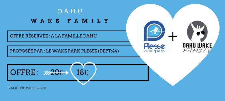 Promotion spéciale adhérents Dahu Wake Family