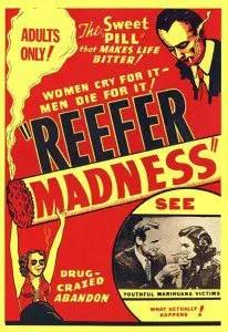 Marijuana On Legal Roll Worldwide But Still Singing Reefer Blues - Reefer Madness Poster