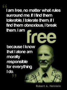 Sovereignty – An Awakening Slave's Most Challenging Reflection - Robert A. Heinlein quote - I Am Free
