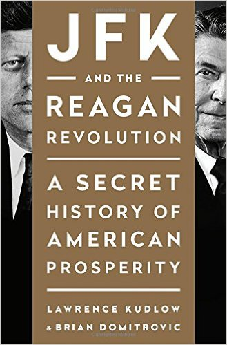New Book on Why  Democrats Stopped Following the Successful JFK Tax-cutting Economics Prosperity Plan ?