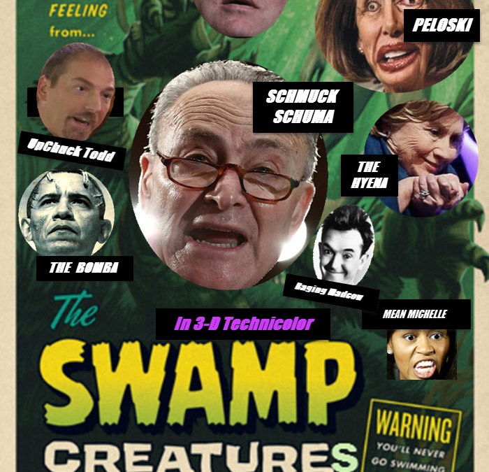 SWAMP CREATURES Poster -Time for GOP To Turn the Tables, Go After Schiff, Other Wining Dems