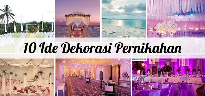 10 Ide Dekorasi Pernikahan
