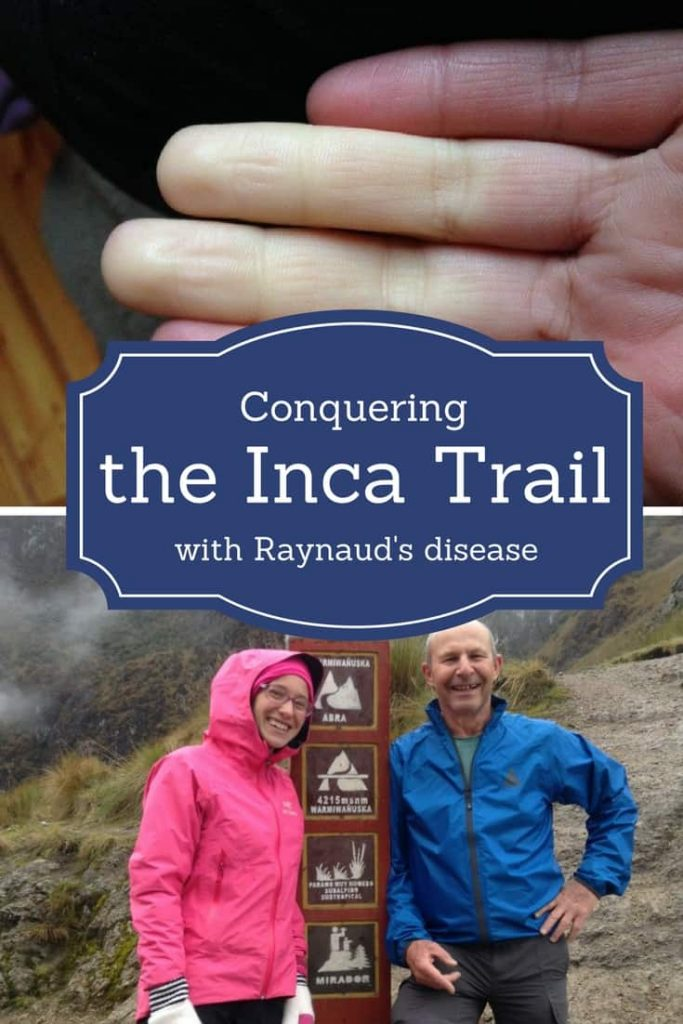 hiking the inca trail with raynauds disease