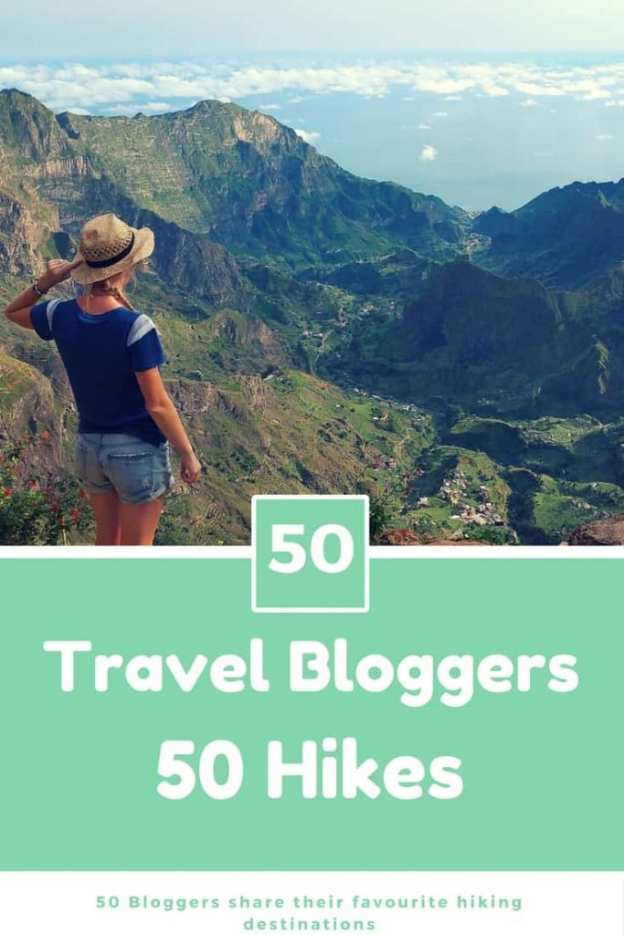 50 travel bloggers share their favourite hikes