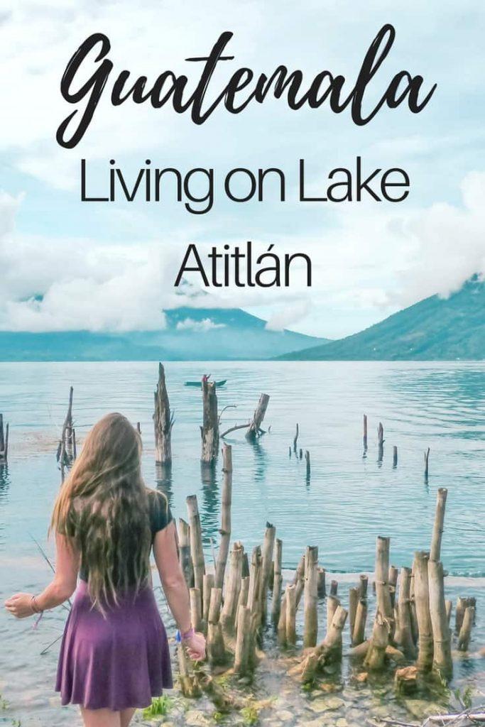 living on lake atitlan