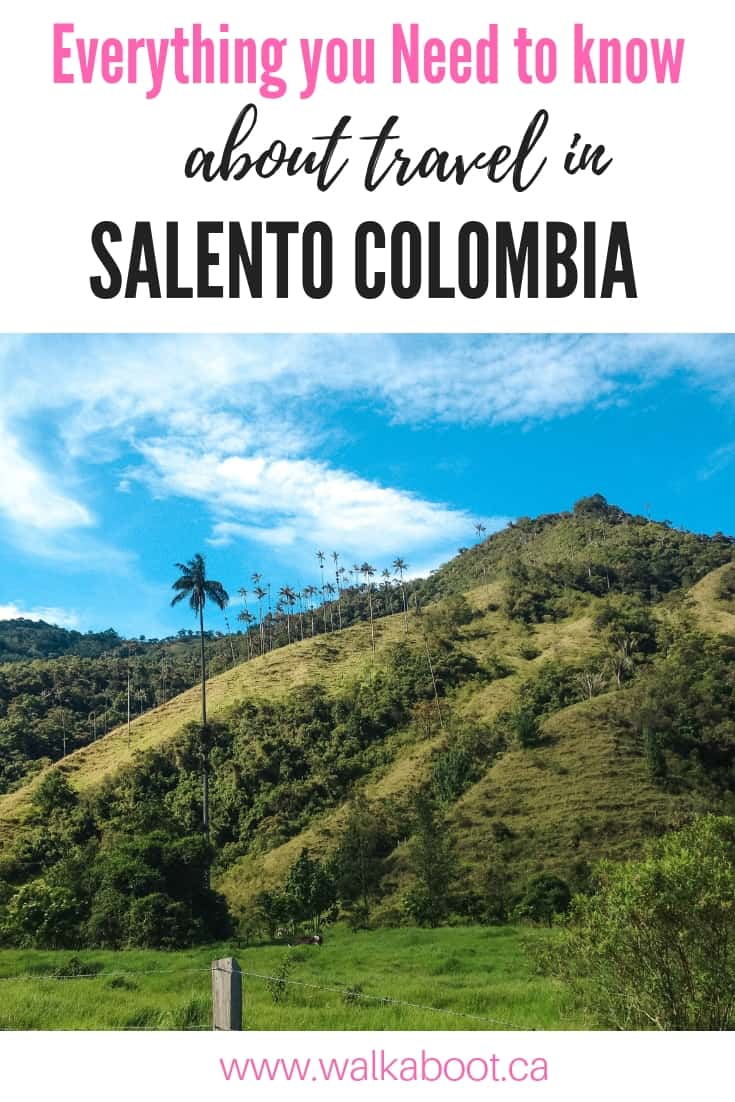 travel in salento colombia and everything you need to know