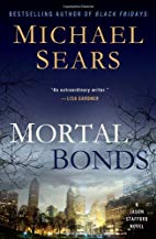 Mortal Bonds A Jason Stafford Novel