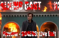 Walking Cast #26 - Episódio S04E06: Live Bait