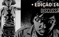 [SPOILERS] The Walking Dead 140 - Discussão