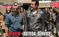 Walking Cast #68 - Episódio S07E04: Service