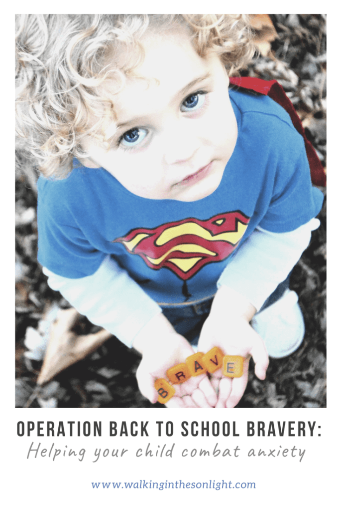 Operation Back to School Bravery: Helping your child combat