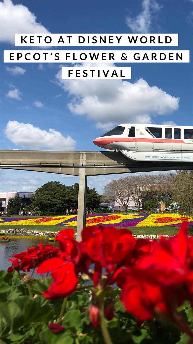 keto at Disney World - Epcot Flower & Garden Festival