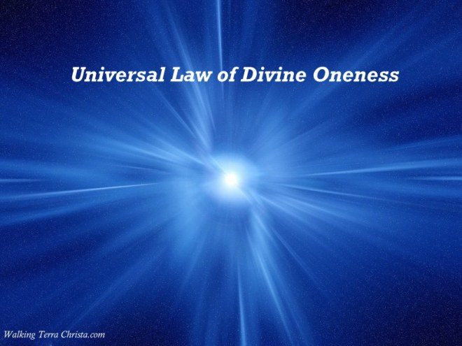 Universal Law Divine Oneness