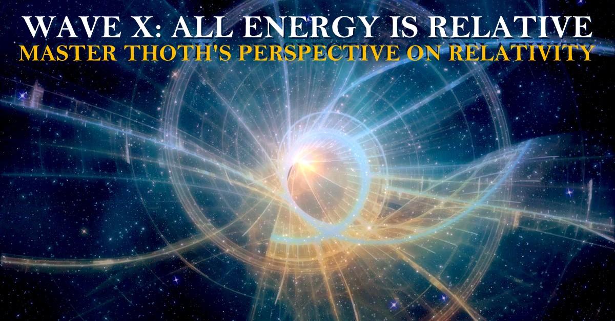 master-thoth-lord-melchizedek-relativity