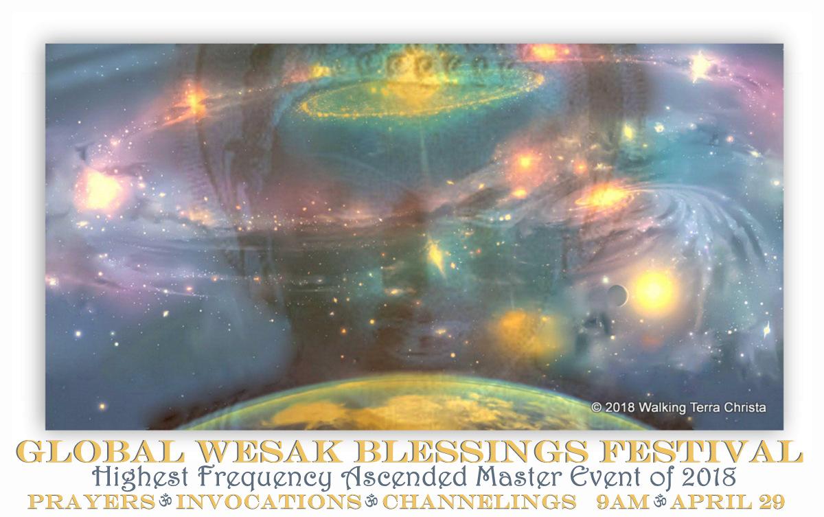 2018 WESAK ASCENDED MASTER GLOBAL ONLINE SPIRITUAL FESTIVAL: THE