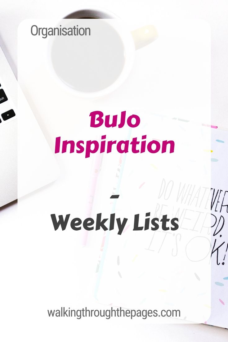 Walking Through The Pages - Weekly Lists: BuJo Inspiration