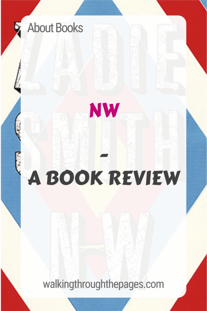 Walking Through The Pages - About Books: NW - A Book Review