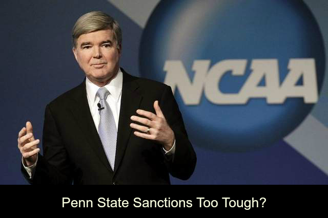 Penn State Sanctions Too Tough?