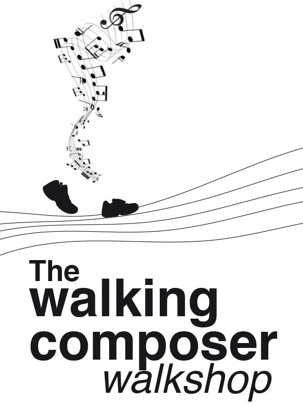 The Walking Composer Walkshop