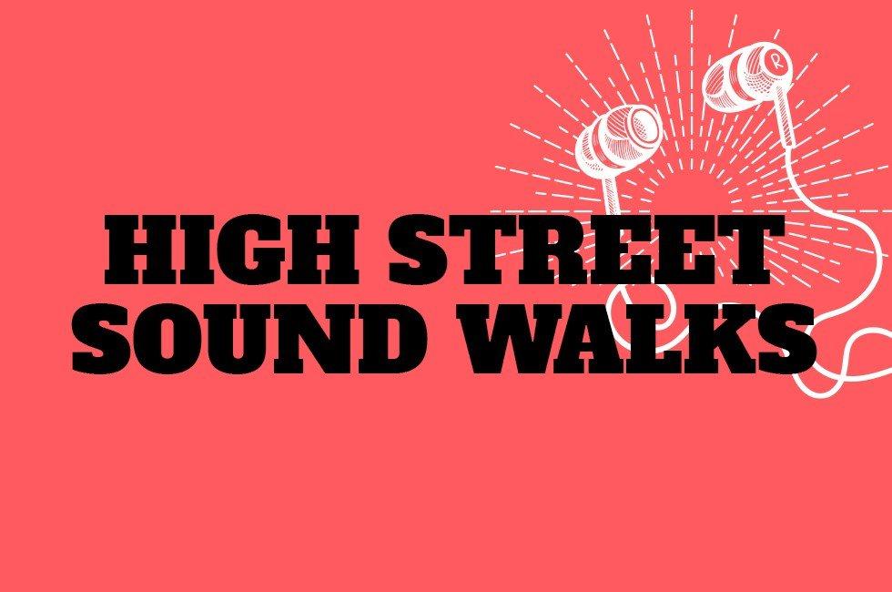High Street Sound Walks
