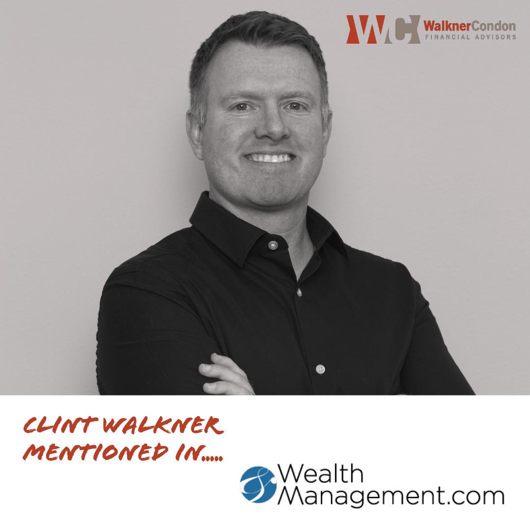 Clint-Walkner on Wealth Management.com