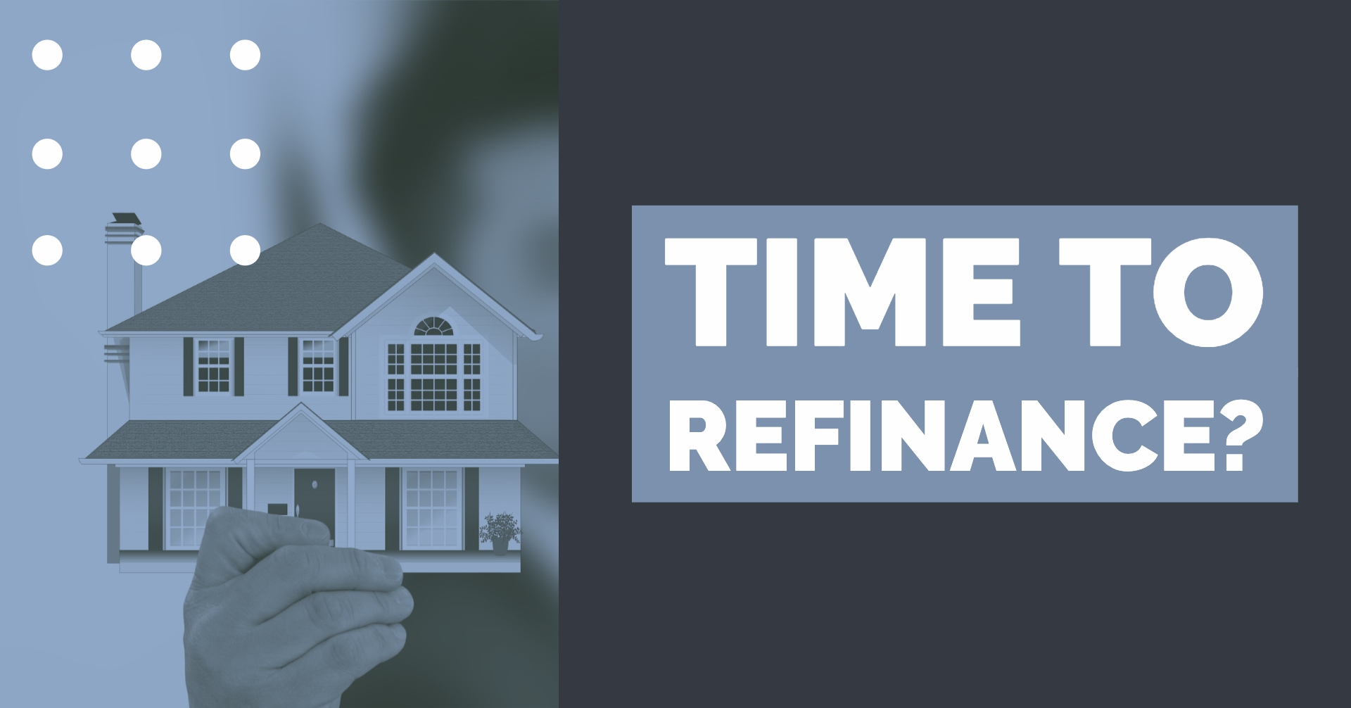 Time to Consider Refinancing
