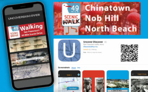 NEW Chinatown, Nob Hill North Beach Walking APP