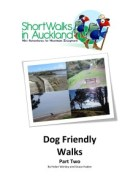 Dog friendly walks in Auckland - part two