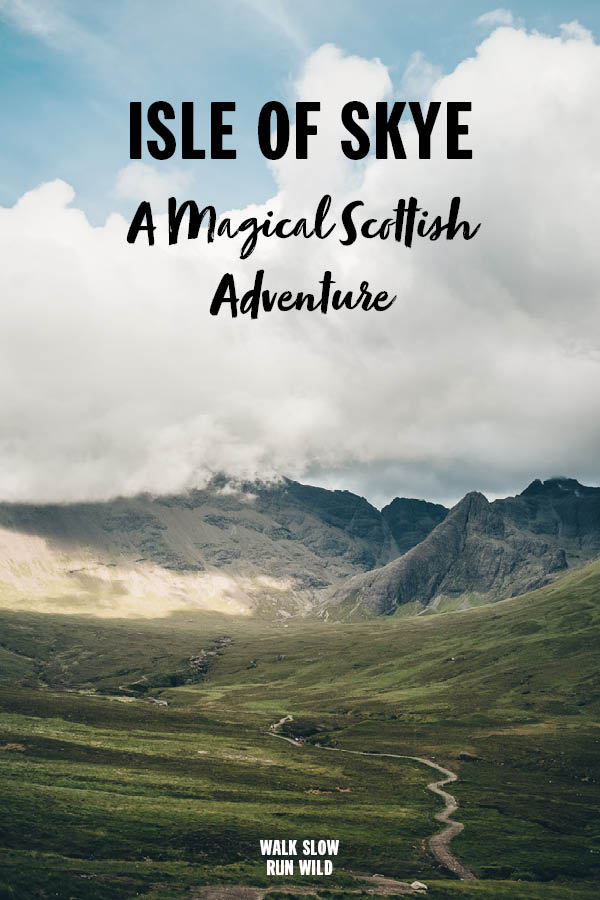 Isle of Skye A Magical Scottish Adventure Pinterest2