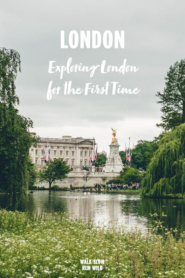 London Exploring London for the First Time Pinterest2