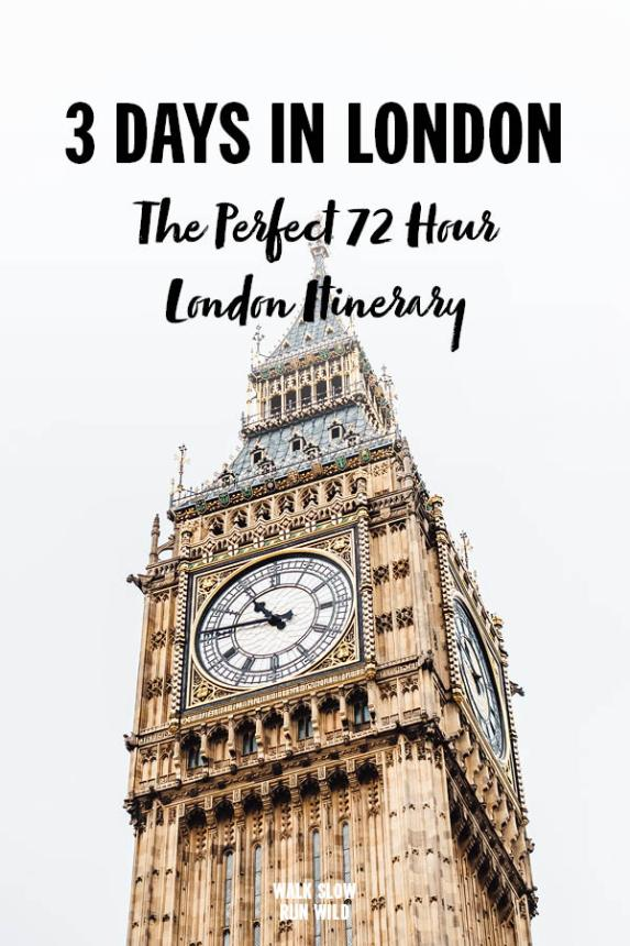 3 Days In London The Perfect 72 Hour Itinerary2