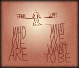 Fear vs. Love