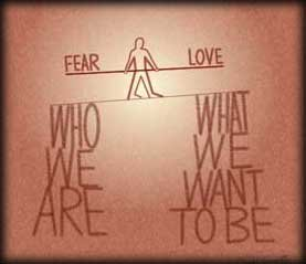 Fear vs. Love