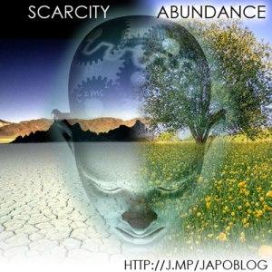 Scarcity vs Abundance