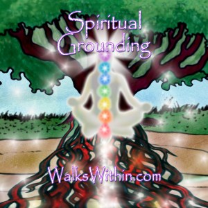 Spiritual Grounding Guided Meditation