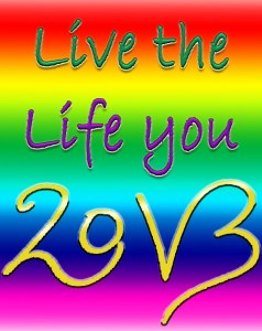 Live the life you love 2013
