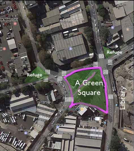 A Green Square. Drawn by Author. Not to Scale. Indicative Only. Zebra Crossing indicate location of pedestrian crossings. Refuge islands to be deleted, along with section of O'Riordan Street.