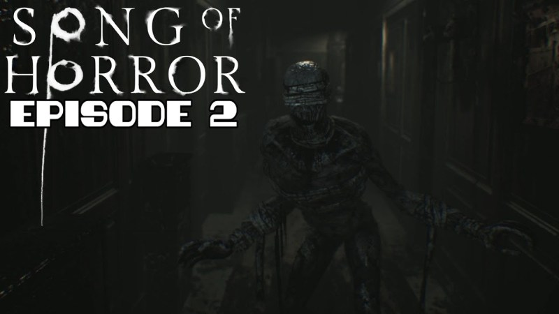 Walkthrough Song of Horror: Episode 2