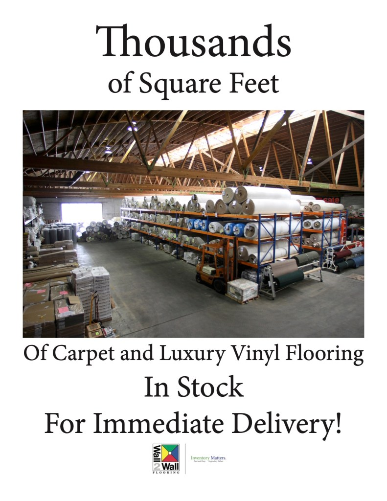 Thousands of square feet of Carpet & Luxury Vinyl Flooring — In stock — For immediate delivery!