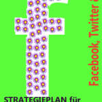 2. Auflage erschienen: Strategieplan für Social Media Marketing