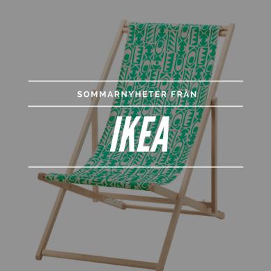 Sommarnyheter från IKEA