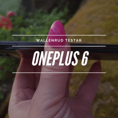 Test av OnePlus 6 – Teknikblogg