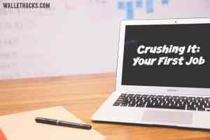 crushing-it-your-first-job